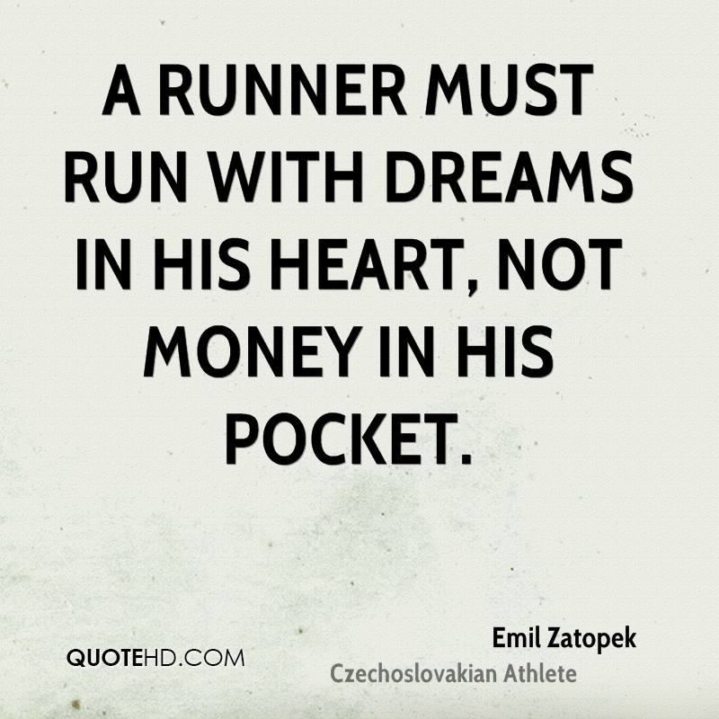 emil-zatopek-athlete-quote-a-runner-must-run-with-dreams-in-his-heart